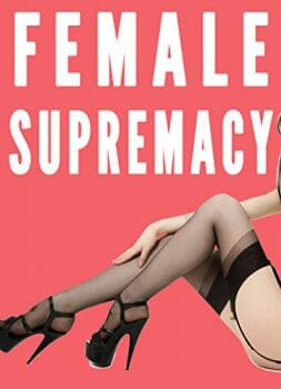 Female Supremacy