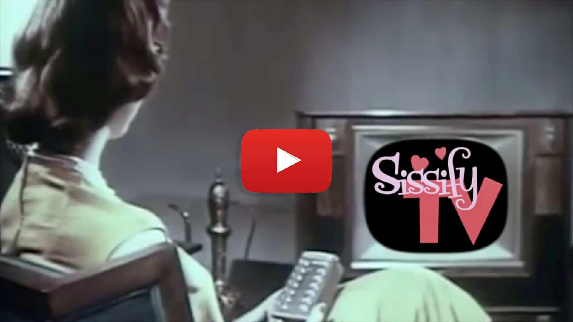 SissifyTV - Sissy Training Video Playlist